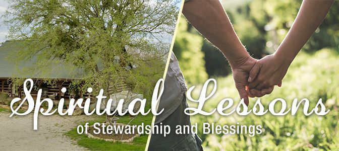 Spiritual Lessons of Stewardship and Blessings