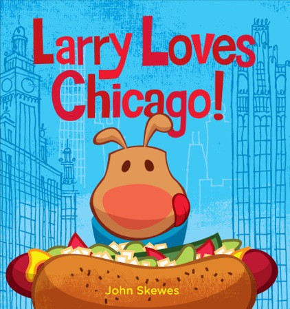 Larry Loves Chicago! Board Book Cover