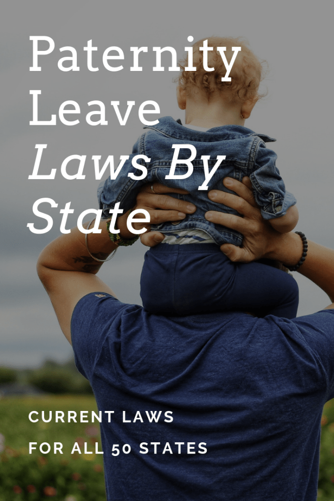 Paternity leave laws by state (Details on all 50)