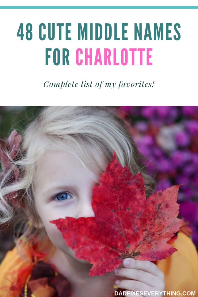The 48 Best Middle Names for Charlotte