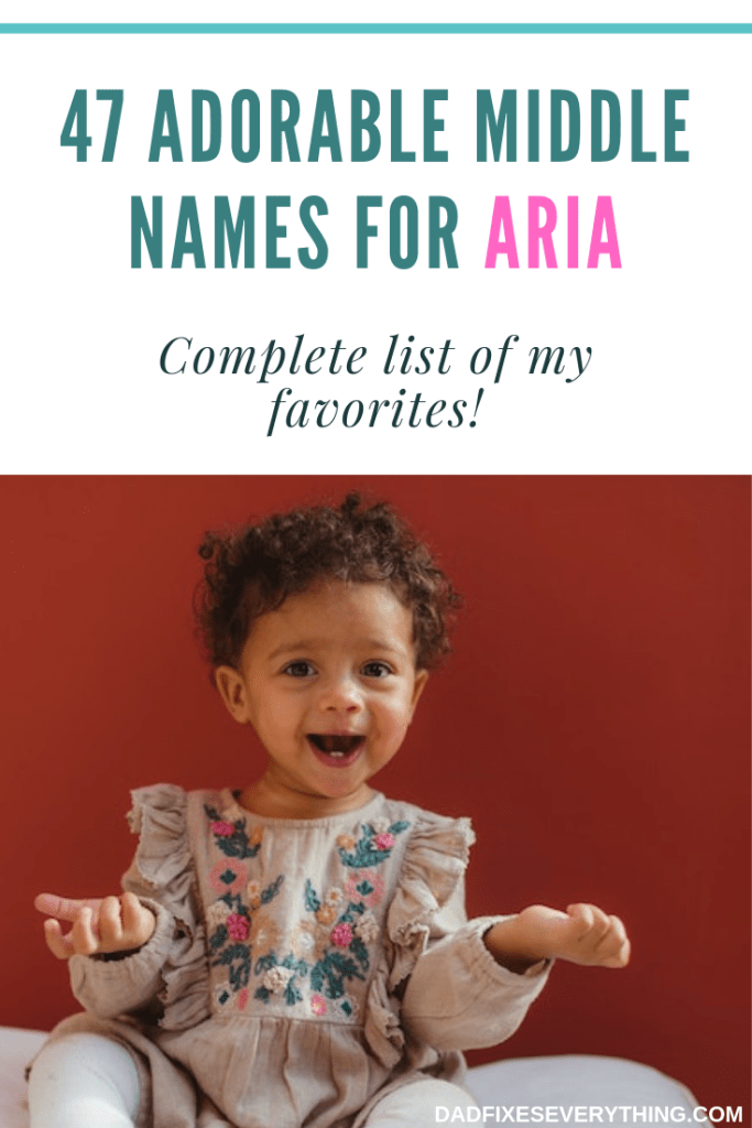 The 47 Best Middle Names for Aria
