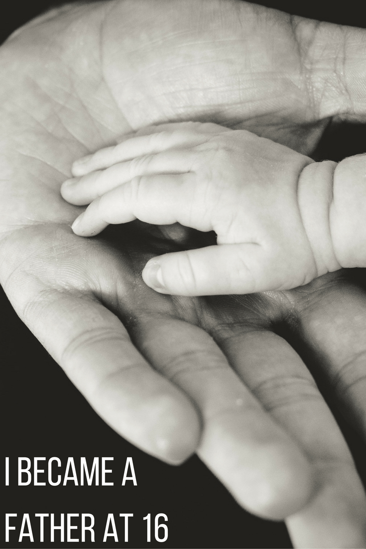 I Became a Father at 16 | There are moments in life that transform us forever and influence who we are to become.