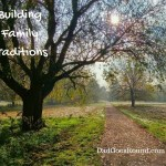Building Family Traditions