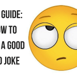 """Eye roll emoji with text """"how to tell a good dad joke"""""""