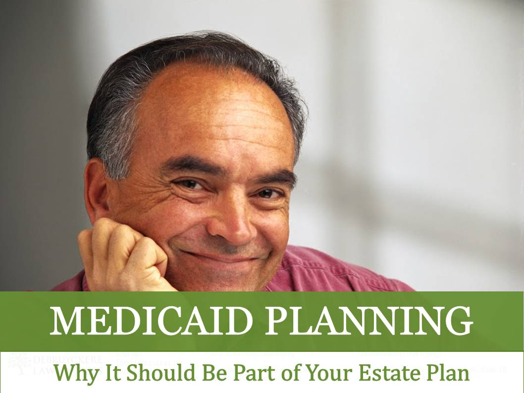 Medicaid Planning Why It Should Be Part Of Your Estate Plan