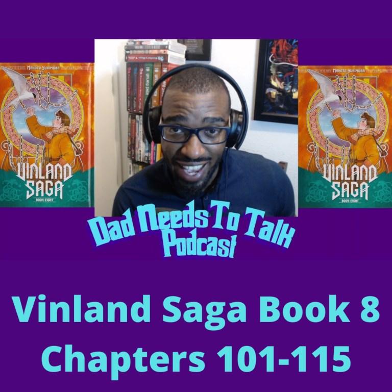 Manga Talk: Vinland Saga Book 8 Chapters 101-115 Read Through Review