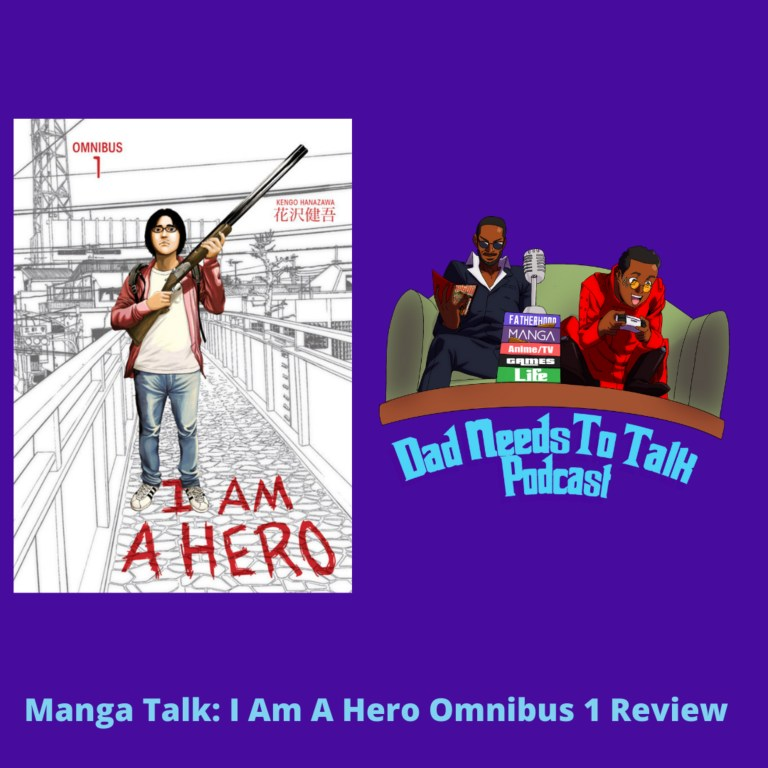 Manga Talk: I Am A Hero Omnibus Volume 1 Review