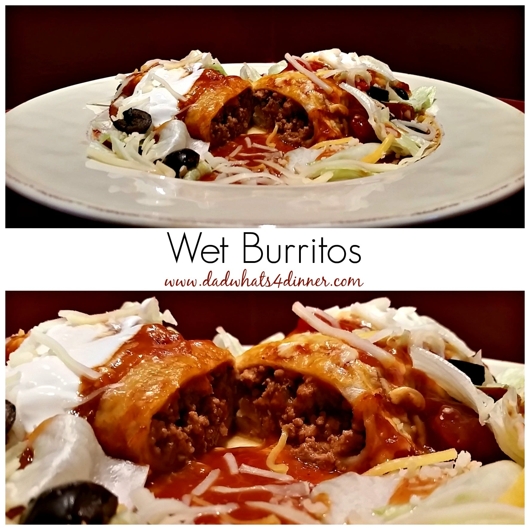 Wet Burritos |http://dadwhats4dinner.com