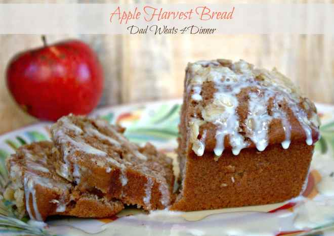 Apple Harvest Bread dadwhats4dinner.com