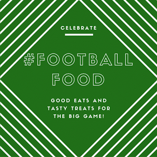 Football Food Roundup
