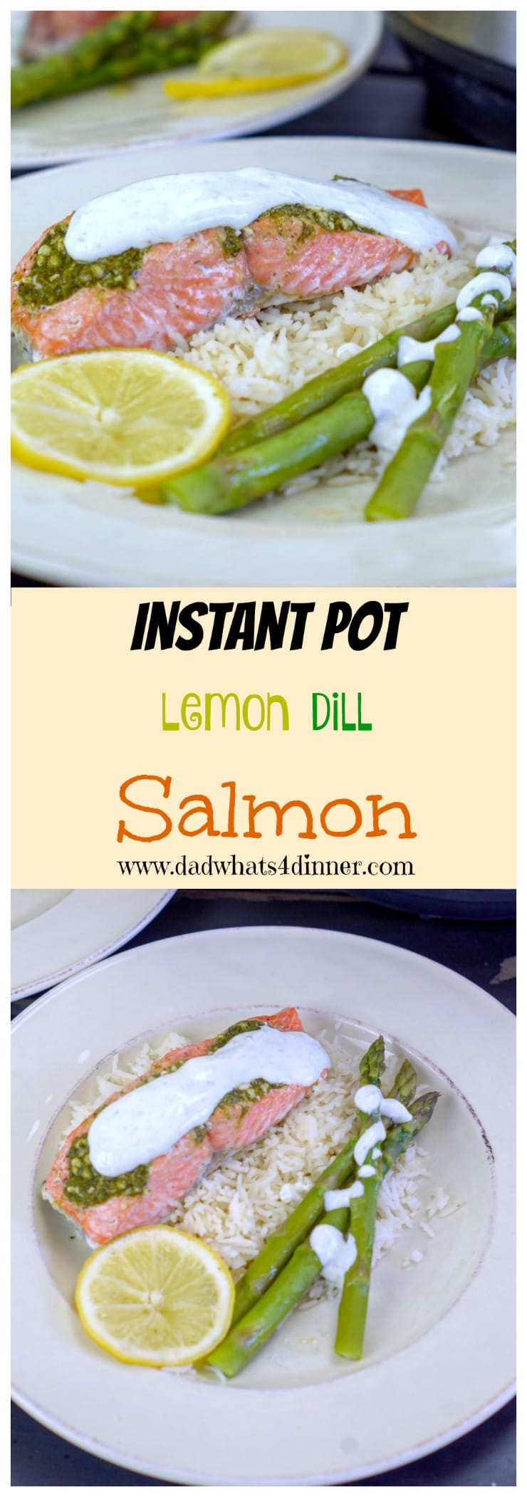 Pinterest image of Instant Pot Lemon Dill Salmon from www.dadwhats4dinner.com @MyDorot #Ad #ElevateYourPlate #InstantPot #salmon #Dill #Healthy #lowfat