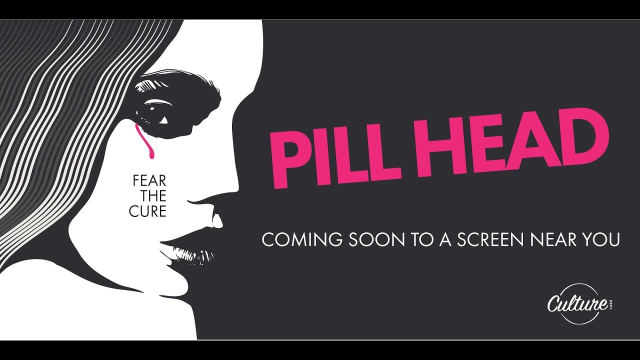 Behold! The First Official Trailer for Our Indie Art House Feature Film Pill Head