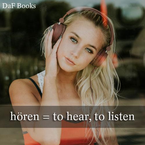 hören - to hear, to listen: DaF Books vocabulary list
