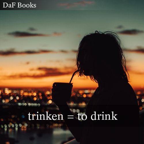 trinken - to drink: DaF Books vocabulary list