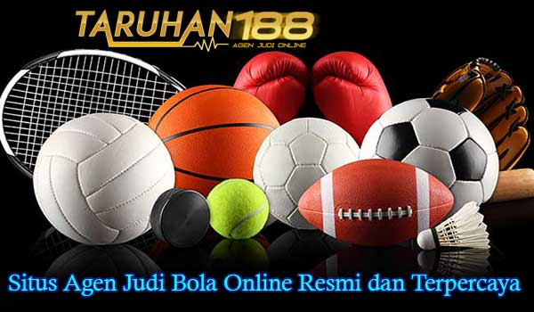 Situs Agen Judi Bola Online Resmi dan Terpercaya