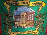 The original Dagenham Trades Council banner pre-LBBD