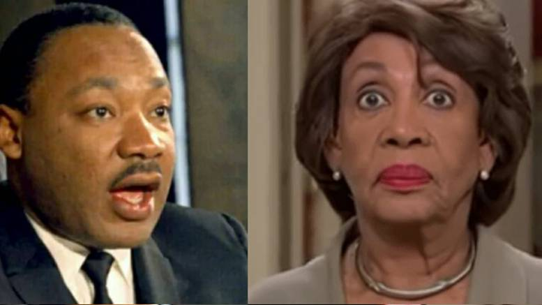 Maxine Waters professes to know what MLK would want, while politicizing his legacy. Feature photo credit to Pinterest/Dagger News Compilation.
