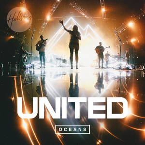 UNITED - Oceans (Where Feet May Fail) - Daily Play MPE®Daily Play MPE®