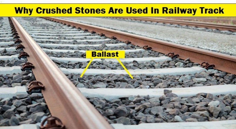 Why Crushed Stones Are Used In Railway Track