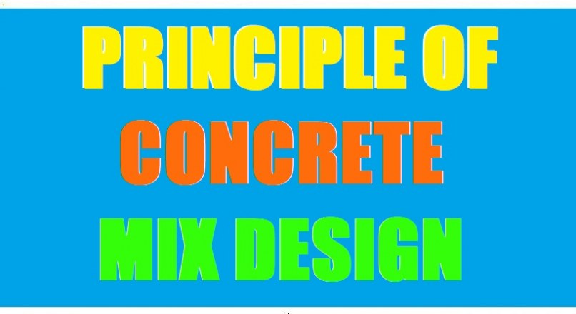 Principle Of Concrete Mix Design