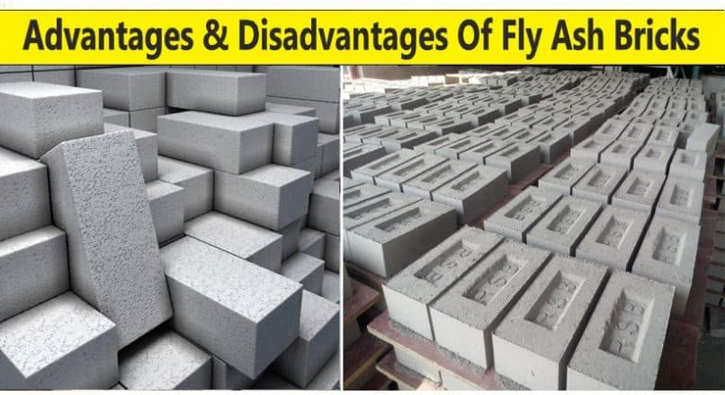 Advantages And Disadvantages Of Fly Ash Bricks