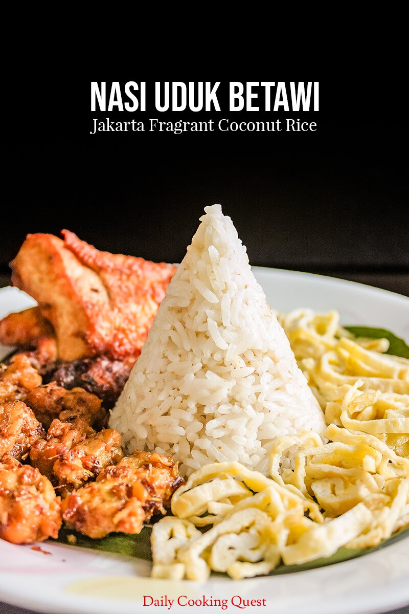 Resep Nasi Uduk Betawi : resep, betawi, Betawi, Jakarta, Fragrant, Coconut, Recipe, Daily, Cooking, Quest