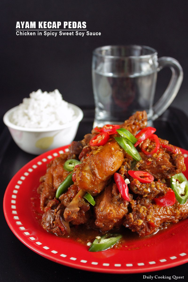 Resep Ayam Kecap Pedas : resep, kecap, pedas, Kecap, Pedas, Chicken, Spicy, Sweet, Sauce, Recipe, Daily, Cooking, Quest