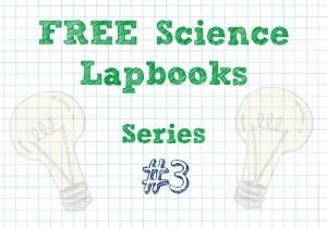 FREE Science Lapbooks Series #3