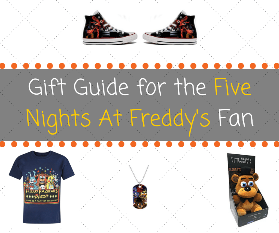 Gift Guide for the Five Nights At Freddy's Fan