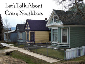 Let's Talk About Crazy Neighbors