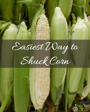 Easiest Way to Shuck Corn