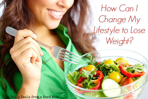 How Can I Change My Lifestyle to Lose Weight?