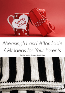 Meaningful and Affordable Gift Ideas for Your Parents