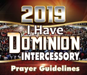 , Winners' Intercessory Prayer Guidelines 2019 – 'I Have Dominion'