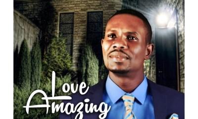 Love Amazing by Habakkuk Mebine