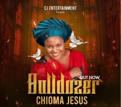 Download Bulldozer by Chioma Jesus (MP3 + Lyrics)