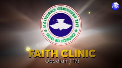RCCG Faith Clinic 18th August 2020 by Pastor E. A. Adeboye
