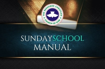 TODAY RCCG SUNDAY SCHOOL STUDENT MANUAL 4TH APRIL 2021 – LESSON 31
