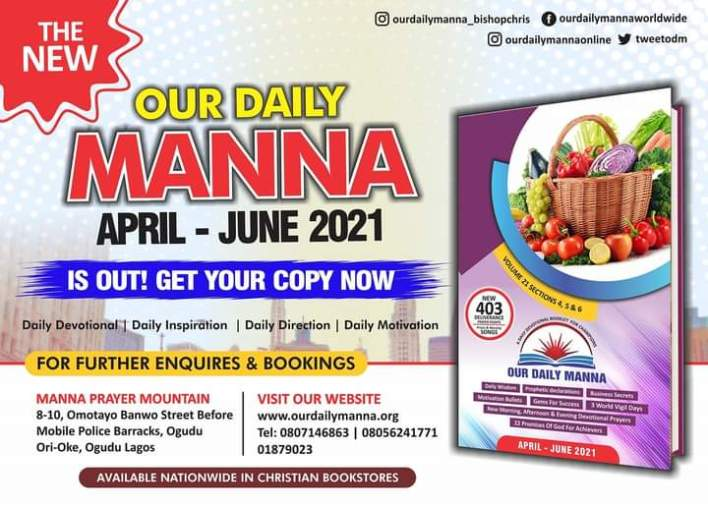 Our Daily Manna For Today 12th April 2021 ODM Devotional by Bishop Chris Kwakpovwe