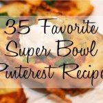 35 Pinterest Recipes: 35 Superbowl Favorites