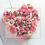 40+ Valentine's Day Treats Top Pinterest Recipes