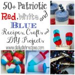 50+ Patriotic, Red, White, and Blue Recipes Crafts & DIY Projects {Linky}