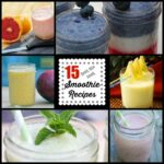 15 Fantastic Smoothie Recipes to Beat the Heat!