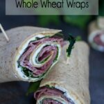 Roast Beef and Spinach Whole Wheat Wraps (Pinwheels)