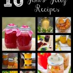 10 Unique Jelly/Jam Recipes to Make This Summer