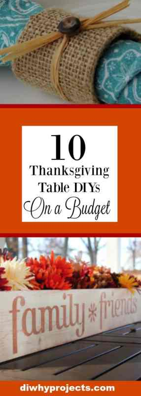 Thanksgiving Table DIY on a Budget. 10 budget friendly ideas for your Thanksgiving Table #diy #thanksgivingdecor