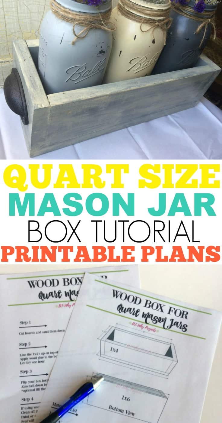 Pin for Quart Size Mason Jar Box Tutorial Printable Plans