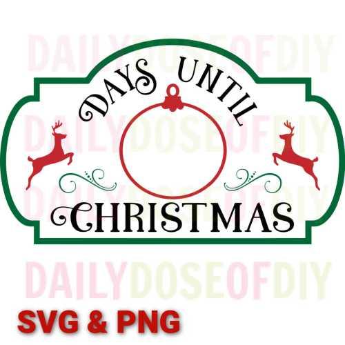 Days Until Christmas SVG Cut File