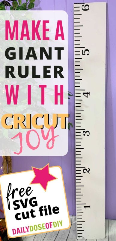 Giant Ruler made with the Cricut Joy