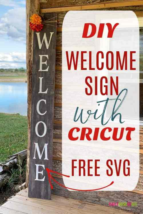 Vertical Welcome sign cut on a Cricut cutting machine